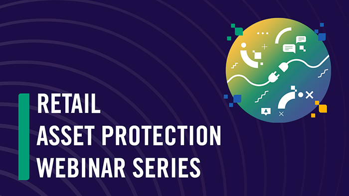 Retail Asset Protection Webinar Series
